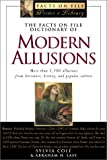 Sylvia Cole: The Facts on File Dictionary of Modern Allusions (Facts on File Writer's Library)
