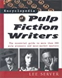 Server, Lee: Encyclopedia of Pulp Fiction Writers
