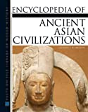 Higham, Charles: Encyclopedia of Ancient Asian Civilizations