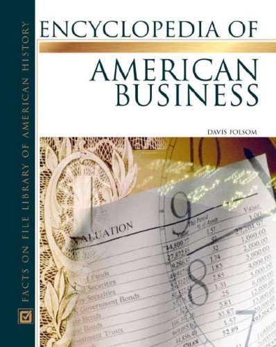 encyclopedia-of-american-business-facts-on-file-library-of-american-history