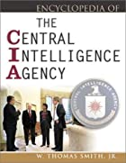 Encyclopedia of the Central Intelligence…