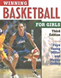 Faye Young Miller: Winning Basketball for Girls (Winning Sports for Girls)
