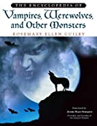 The Encyclopedia of Vampires, Werewolves,…