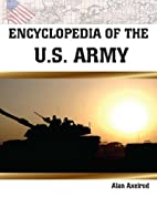 Encyclopedia of the U.S. Army by Alan…
