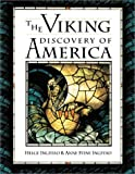 Ingstad, Helge: The Viking Discovery of America: The Excavation of a Norse Settlement in L'Anse Aux Meadows, Newfoundland
