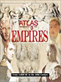 Nicolle, David: Historical Atlas of Empires