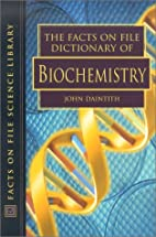 The Facts on File Dictionary of Biochemistry…