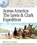 Maurice Isserman, General Editors John S: Across America: Lewis and Clark Expedition (Discovery & Exploration)