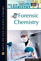 Forensic Chemistry (The New Chemistry) by…