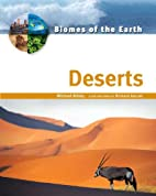 Deserts (Biomes of the Earth) by Michael…