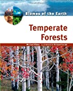 Temperate Forests (Biomes of the Earth) by…