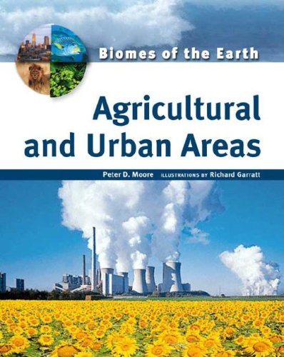 agricultural-and-urban-areas-biomes-of-the-earthout-of-print