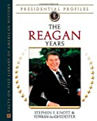 The Reagan Years (Presidential Profiles) by…