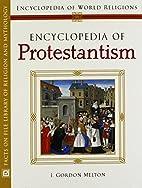 Encyclopedia Of Protestantism (Encyclopedia…