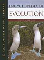 Encyclopedia of Evolution by Stanley A. Rice