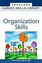 Career Skills Library: ORGANIZATION SKILLS…