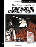 Michael Newton: The Encyclopedia of Conspiracies and Conspiracy Theories (Facts on File Crime Library)