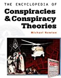 Newton, Michael: The Encyclopedia of Conspiracies and Conspiracy Theories