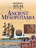 Hunt, Norman Bancroft: Historical Atlas of Ancient Mesopotamia