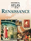 Konstam, Angus: Historical Atlas of the Renaissance
