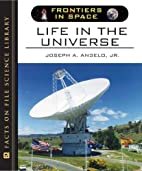 Life in the Universe (Frontiers in Space) by…