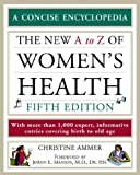 Ammer, Christine: The New A To Z Of Women&#39;s Health