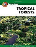 Moore, Peter D.: Tropical Forests (Ecosystem)