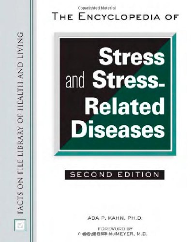 the-encyclopedia-of-stress-and-stress-related-diseases-facts-on-file-library-of-health-and-living