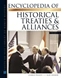 Phillips, Charles: Encyclopedia Of Historical Treaties And Alliance (Facts on File Library of World History)