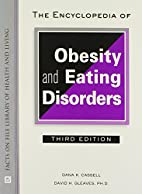 The Encyclopedia of Obesity and Eating…