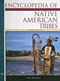 Waldman, Carl: Encyclopedia of Native American Tribes