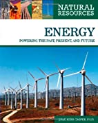 Energy : powering the past, present, and…