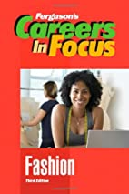 Fashion: Careers in Focus by Ferguson…