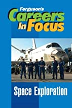 Space Exploration: Careers in Focus by…