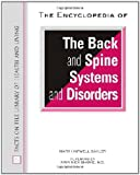 Sayler, Mary Harwell: The Encyclopedia of the Back and Spine Systems and Disorders