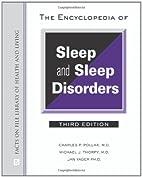The Encyclopedia of Sleep and Sleep…