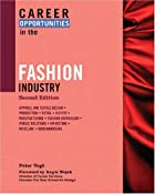 Career Opportunities in the Fashion Industry…