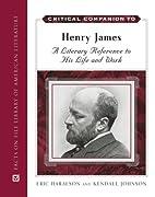 Critical Companion to Henry James: A…