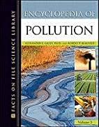 Encyclopedia of Pollution: Air, Earth, and…