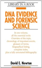 DNA Evidence and Forensic Science (Library…
