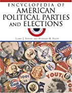 Encyclopedia of American Political Parties…