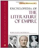 Snodgrass, Mary Ellen.: Encyclopedia of the Literature of Empire.