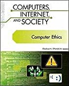 Computer Ethics (Computers, Internet, and…