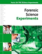 Forensic Science Experiments (Facts on File…