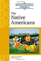 The Native Americans (Multicultural America)…