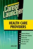 Buff, Sheila: Health Care Providers (Ferguson Career Launcher)