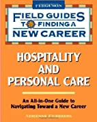 Hospitality and Personal Care (Field Guides…