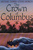 Dorris, Michael: The Crown of Columbus (Thorndike Press Large Print Paperback Series)