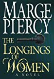 Piercy, Marge: The Longings of Women