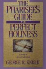 The Pharisee's Guide to Perfect…